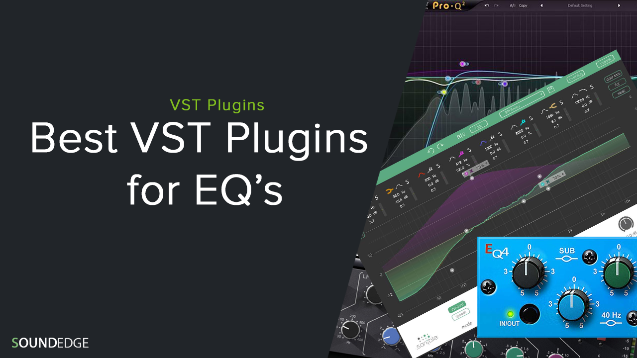 Best VST Plugins for EQ's