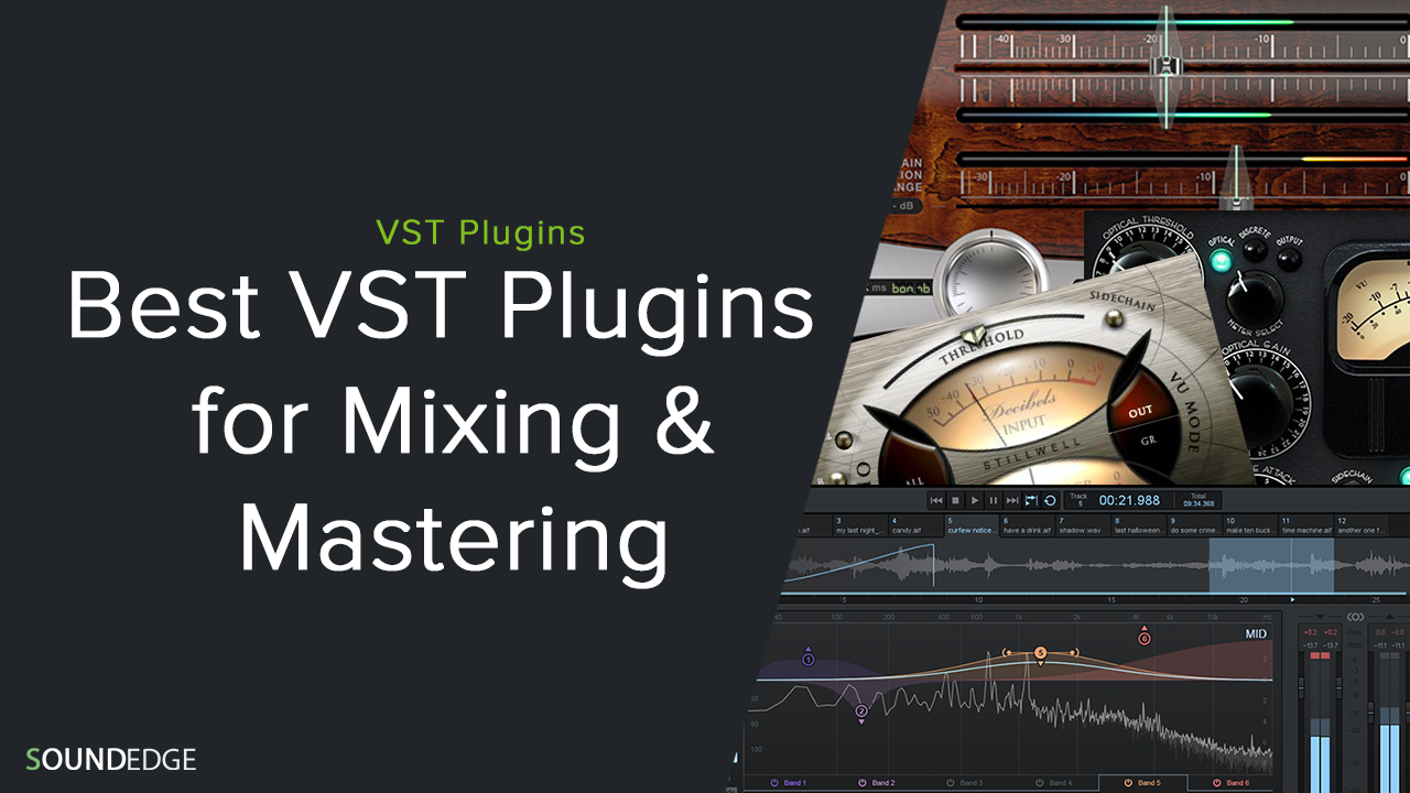 Best VST Plugins for Mixing & Mastering