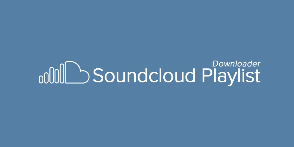 soundcloud playlist soundclouder